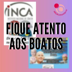 Campanhas falsas voltam a circular nas redes sociais pedindo doações aos pacientes do INCA. Fique atento aos boatos e confira a matéria.